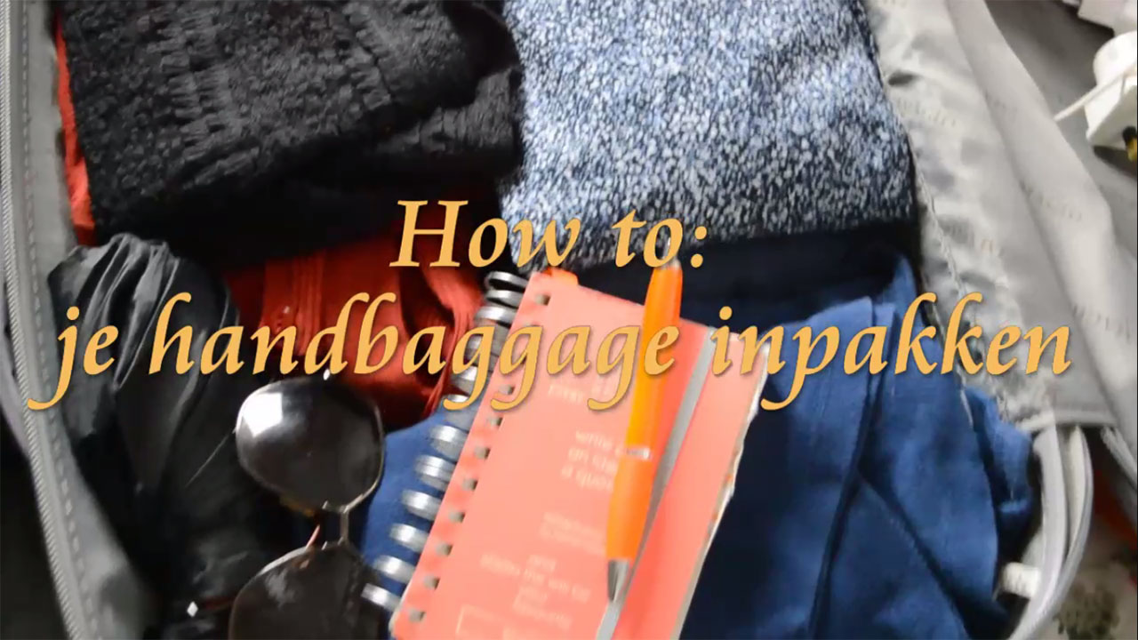 How To: je handbaggage inpakken