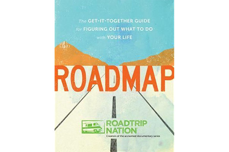 Review Roadmap: The get-it-together guid for figuring out what to do with your life